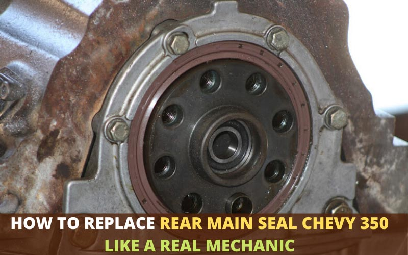 how to replace rear main seal Chevy 350