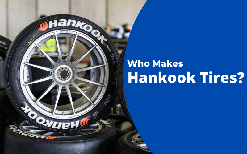Who Makes Hankook Tires