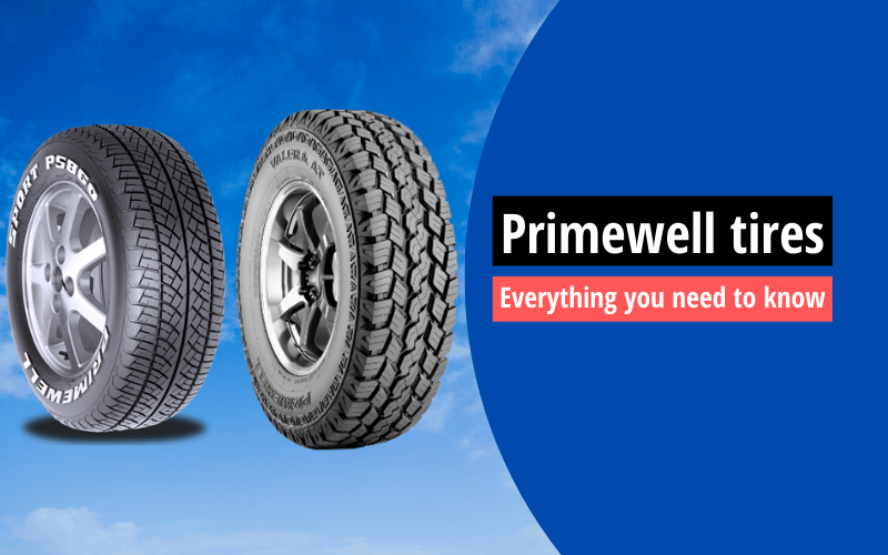 who makes Primewell tires