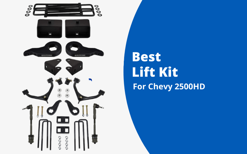 Best Lift Kit For Chevy 2500HD
